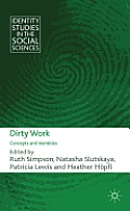 Dirty Work: Concepts and Identities