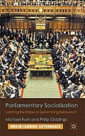Parliamentary Socialisation: Learning the Ropes or Determining Behaviour?