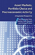 Asset Markets, Portfolio Choice and Macroeconomic Activity: A Keynesian Perspective