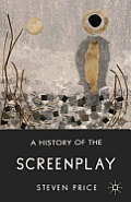 A History of the Screenplay