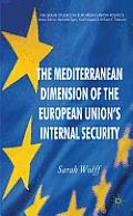 The Mediterranean Dimension of the European Union's Internal Security