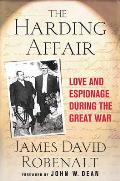 Harding Affair: Love and Espionage During the Great War