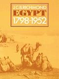 Egypt 1798 1952 Her Advance Towards A Mo