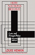 How Nations Behave Law & Foreign Pol 2nd Edition