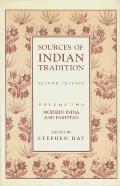 Sources of Indian Tradition: Modern India and Pakistan