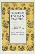 Sources Of Indian Tradition 2nd Edition Volume 1 From the Beginning to 1800