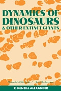 Dynamics of Dinosaurs: And Other Extinct Giants