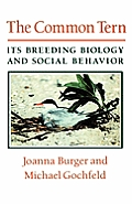 Commo Common Tern: Its Breeding Biology and Social Behavior