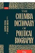 The Columbia Dictionary of Political Biography