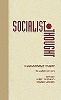 Socialist Thought: A Documentary History
