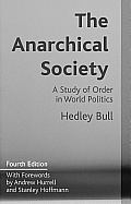 Anarchical Society A Study Of Order In World Politics
