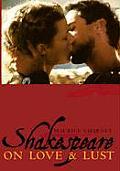 Shakespeare On Love & Lust