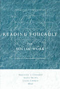Reading Foucault for Social Work