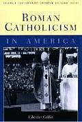 Roman Catholicism In America Contemporar