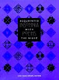 Acquainted With The Night Insomnia Poems