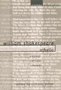 William Shakespeare: Othello: Essays, Articles, Reviews