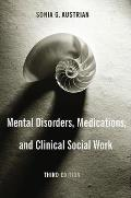 Mental Disorders Medications & Clinical Social Work