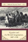 Gypsies and the British Imagination, 1807-1930