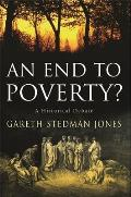 End To Poverty A Historical Debate