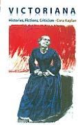 Victoriana: Histories, Fictions, Criticism