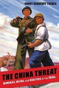 China Threat Memories Myths & Realities In The 1950s