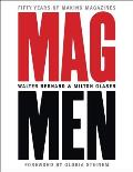 Mag Men Fifty Years of Making Magazines