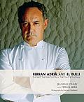 Ferran Adria & elBulli The Art the Philosophy the Gastronomy