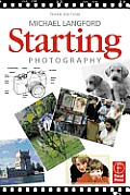 Starting Photography 3rd Edition