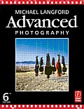 Advanced Photography 6th Edition