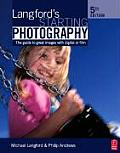 Langfords Basic Photography 8th Edition The Guide for Serious Photographers