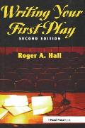 Writing Your First Play 2nd Edition