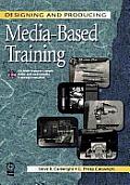 Designing & Producing Media Based Traini