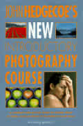 John Hedgecoes New Introductory Photography