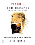 Pinhole Photography 2nd Edition Rediscovering A