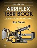 Arriflex 16sr Book A Guide To The 16sr 1 &