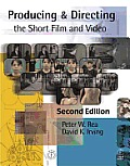 Producing & Directing The Short Film 2nd Edition
