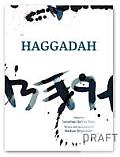 Haggadah Edited by Jonathan Safran Foer
