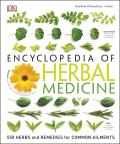 Encyclopedia of Herbal Medicine: 500 Herbs and Remedies for Common Ailments