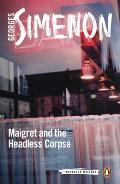 Maigret & the Headless Corpse
