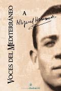 Voces del Mediterraneo a Miguel Hernandez