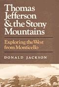 Thomas Jefferson & The Stony Mountains