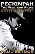 Peckinpah The Western Films