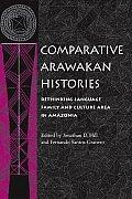 Comparative Arawakan Histories Rethink