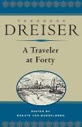 Traveler at Forty Dreiser Edition