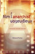 Film and the Anarchist Imagination: Expanded Second Edition