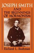 Joseph Smith & the Beginnings of Mormonism