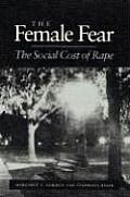 Female Fear The Social Cost Of Rape