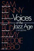 Voices of the Jazz Age Profiles of Eight Vintage Jazz Men