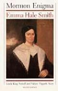 Mormon Enigma 2nd Edition Emma Hale Smith