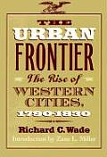 Urban Frontier The Rise Of Western Citie